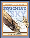 Touching the Sky The Flying Adventures of Wilbur and Orville Wright