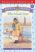 Ellis Island Days