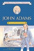 John Adams Young Revolutionary