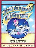 Hannah Mae O'Hannigan's Wild West Show