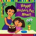 Happy Mother's Day, Mami!