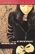 Crying Rocks