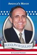 Rudolph W. Giuliani America's Mayor