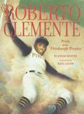 Roberto Clemente The Pride of the Pittsburgh Pirates