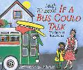If a Bus Could Talk The Story of Rosa Parks