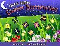Good Night, Sweet Butterflies A Color Dreamland