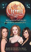 Between Worlds An Original Novel