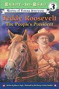 Teddy Roosevelt The People's President