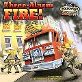 Three-Alarm Fire