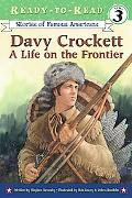 Davy Crockett A Life on the Frontier