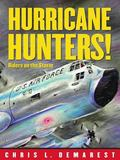 Hurricane Hunters! Riders on the Storm