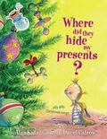 Where Did They Hide My Presents Silly Dilly Christmas Songs