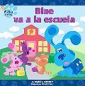 Blue Va a LA Escuela