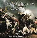 Fight for Freedom The American Revolutionary War