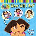 What Will I Be? Doras Book About Jobs