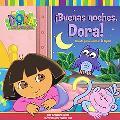 Buenas Noches, Dora! Cuento Para Levantar LA Tapita