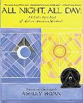 All Night, All Day A Child's First Book of African-American Spirituals