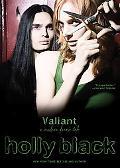Valiant A Modern Tale of Faerie