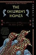 Children's Homer The Adventures of Odysseus and the Tale of Troy