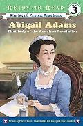 Abigail Adams First Lady of the American Revolution