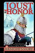 Joust of Honor A Knights Story