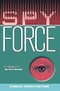 Spy Force Revealed A Max Remy Adventure