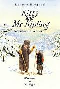 Kitty and Mr. Kipling Neighbors in Vermont