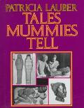 Tales Mummies Tell