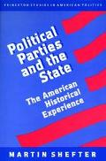 Political Parties and the State The American Historical Experience