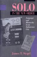 Solo in the New Order Language and Hierarchy in an Indonesian City
