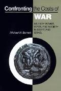 Confronting the Costs of War Military Power, State, and Society in Egypt and Israel