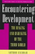 Encountering Development The Making and Unmaking of the Third World