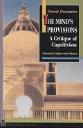 Mind's Provisions A Critique of Cognitivism