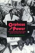 Orpheus and Power The Movimento Negro of Rio De Janeiro and Sao Paulo, Brazil, 1945-1988