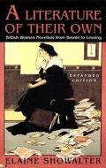 Literature of Their Own British Women Novelists from Bronte to Lessing