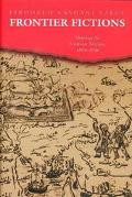 Frontier Fictions Shaping the Iranian Nation, 1804-1946