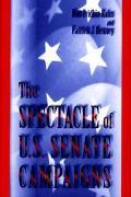 Spectacle of U.S. Senate Campaigns