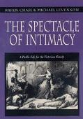 Spectacle of Intimacy A Public Life for the Victorian Family