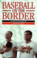 Baseball on the Border A Tale of Two Laredos