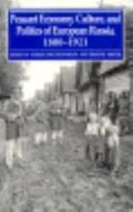 Peasant Economy, Culture, and Politics of European Russia, 1800-1921 - Esther Kingston-Mann ...