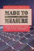 Made to Measure New Materials for the 21st Century