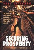 Securing Prosperity The American Labor Market  How It Has Changed and What to Do About It