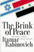 Brink of Peace The Israeli-Syrian Negotiations