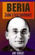 Beria Stalin's First Lieutenant