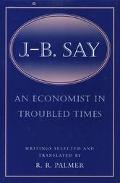 Economist in Troubled Times Writings