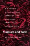 Marxism and Form Twentieth Century Dialectical Theories of Literature