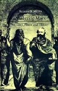 Analyzing Marx Morality, Power, and History