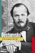 Dostoevsky The Stir of Liberation 1860-1865