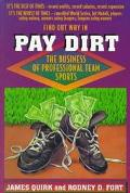 Pay Dirt The Business of Professional Team Sports