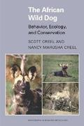 African Wild Dog Behavior, Ecology, and Conservation